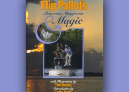 Flip Pallot's Memories, Mangroves & Magic