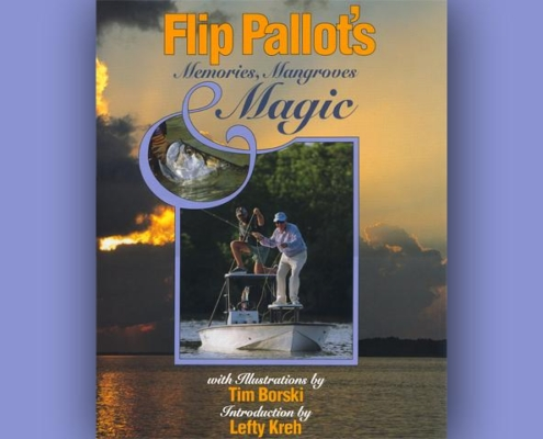 Flip Pallot's Memories, Mangroves & Magic
