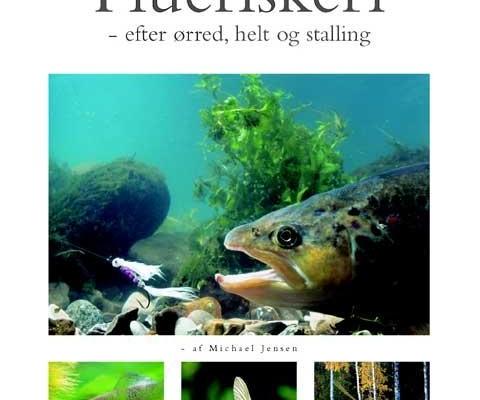 Fluefiskeri – efter ørred, helt og stalling