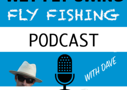 Podcast Fly Fishing