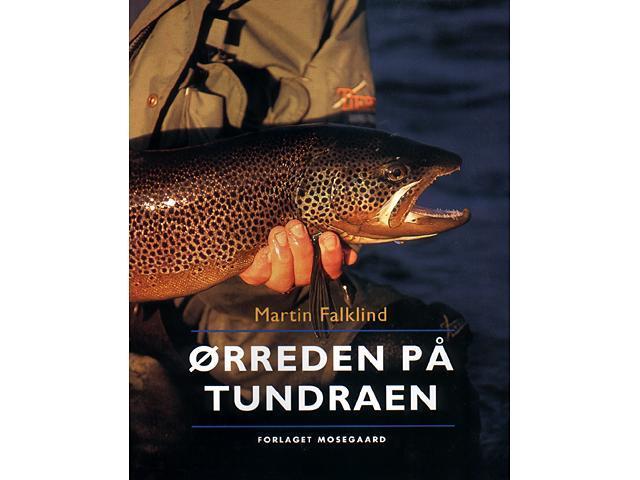 Ørreden på Tundraen - Martin Falklin
