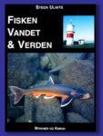 Fisken, Vandet & Verden