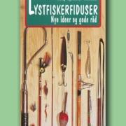 Lystfisker- fiduser – nye ideer og gode råd
