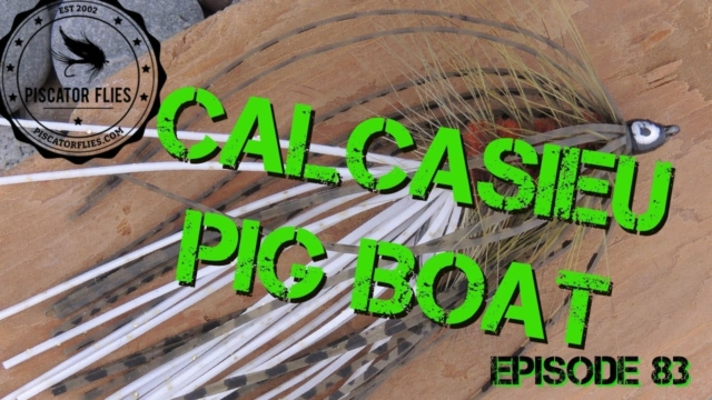 Fly-Tying-Tom-Nixons-Calcasieu-Pig-Boat-Fly-Pattern-Ep-83-Piscator-Flies