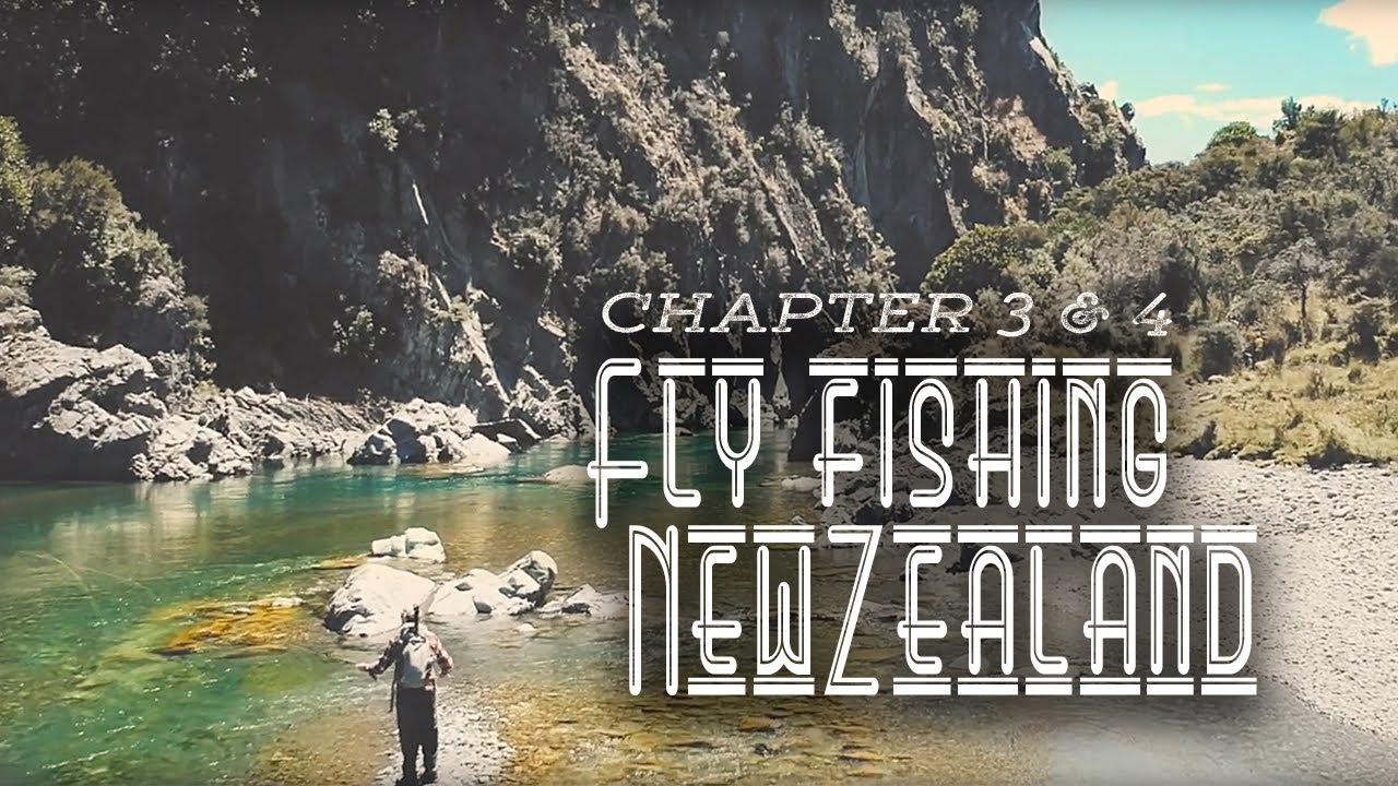 Fly-fishing-New-Zealand-Chapter-3-4