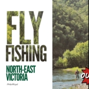 NEW-BOOK-Flyfishing-North-east-Victoria-by-Philip-Weigall