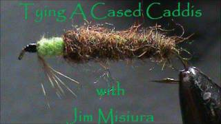 Fly-Tying-a-Cased-Caddis-Larva-with-Jim-Misiura