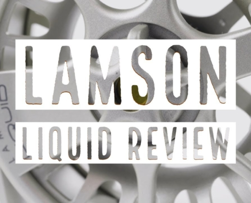 Lamson-Liquid-Fly-Reel-Review