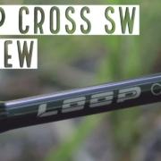 Loop-Cross-SW-Fly-Rod-Review