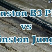 Winston-Boron-III-B3-Plus-vs-Jungle-Fly-Rod-Review