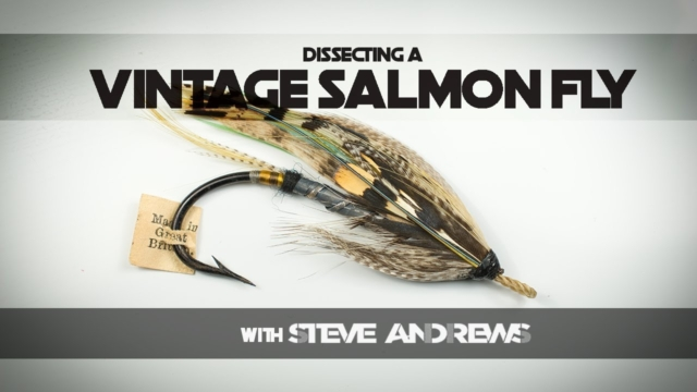 Dissecting-a-Vintage-Salmon-Fly-Episode-One