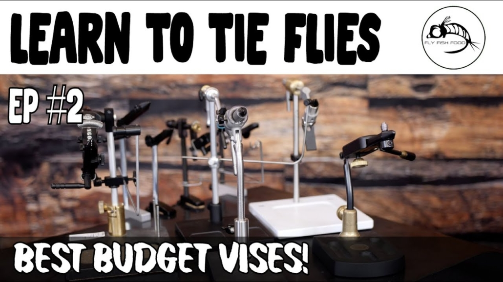 Learn-to-Tie-Flies-Ep2-Best-Budget-Vise