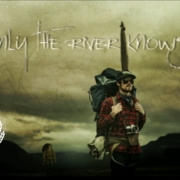 Only-the-River-Knows-Trailer-Official-Selection-IF4-2013