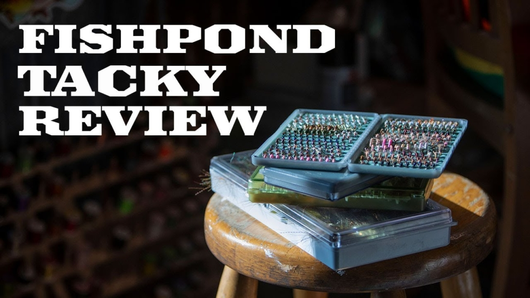 New-Fishpond-and-Tacky-Fly-Box-Review-2020