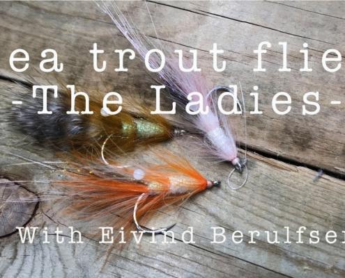 Sea-Trout-Flies.-The-Ladies.-E-5.-With-Eivind-Berulfsen