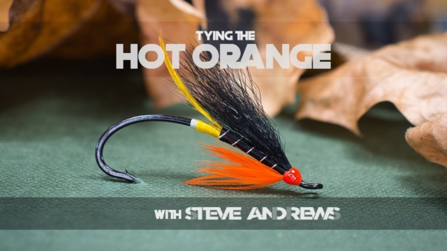 Tying-the-Hot-Orange-Salmon-Fly-with-Steve-Andrews