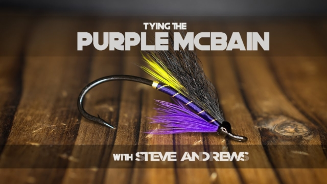 How-To-Tie-The-Purple-McBain-Salmon-Fly-with-Steve-Andrews