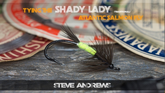 Tying-The-Shady-Lady-Atlantic-Salmon-Traditional-Fly-with-Steve-Andrews