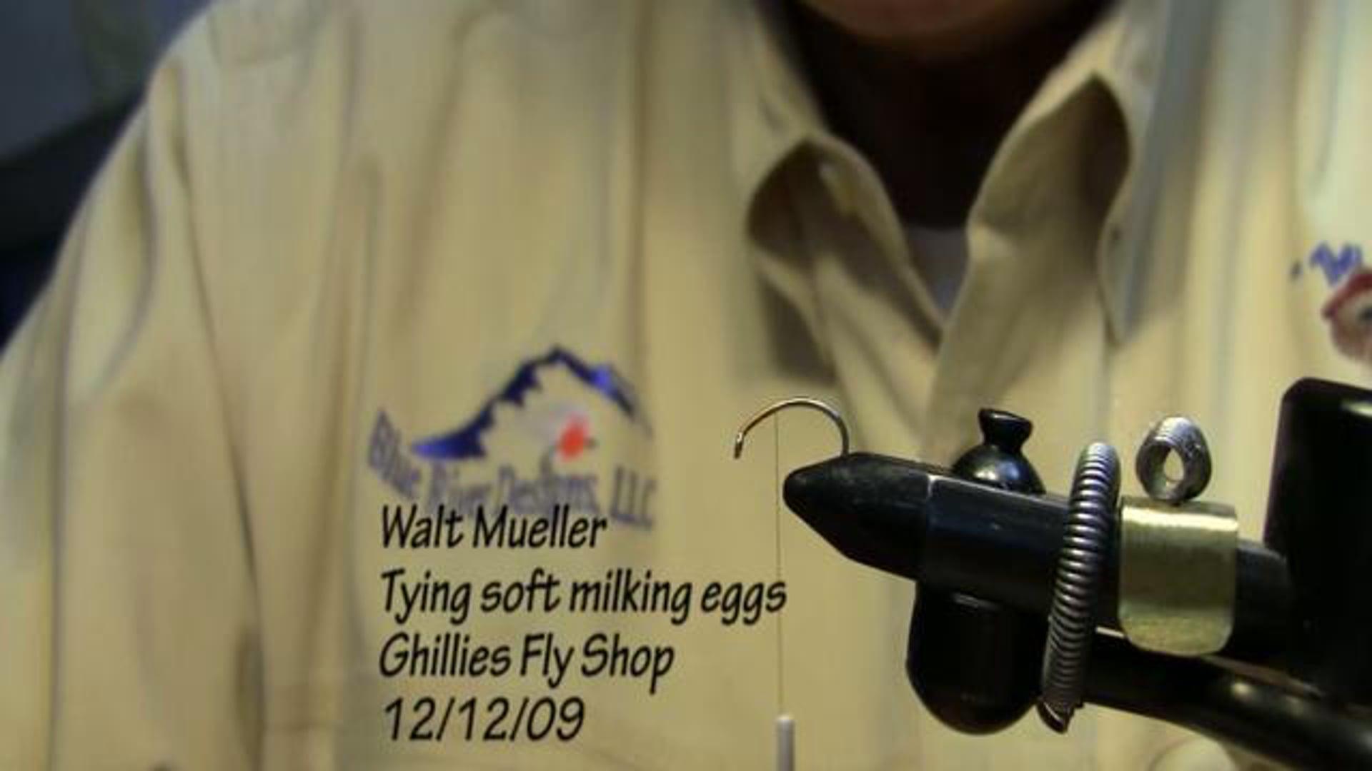 Walt-Mueller-Tying-Soft-milking-eggs.-HD-Version