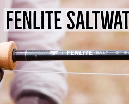 Fenwick-Fenlite-Saltwater-Fly-Rod-Review