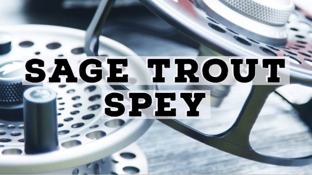 Sage-Trout-Spey-Fly-Reel-Review
