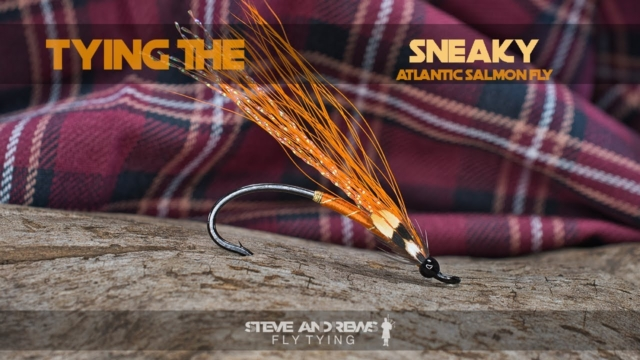 Tying-The-Sneaky-Atlantic-Salmon-Fly-with-Steve-Andrews