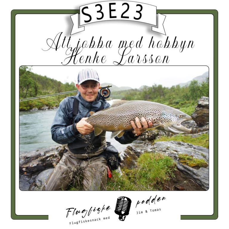 Flugfiskepodden's Podcast S3E23 Henke Larsson – Medaljens baksida!