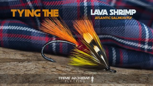 Tying-The-Lava-Shrimp-Atlantic-Salmon-Fly-with-Steve-Andrews