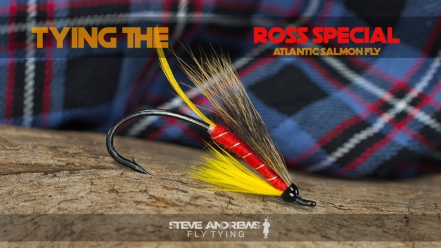Tying-The-Ross-Special-Atlantic-Salmon-Fly-with-Steve-Andrews