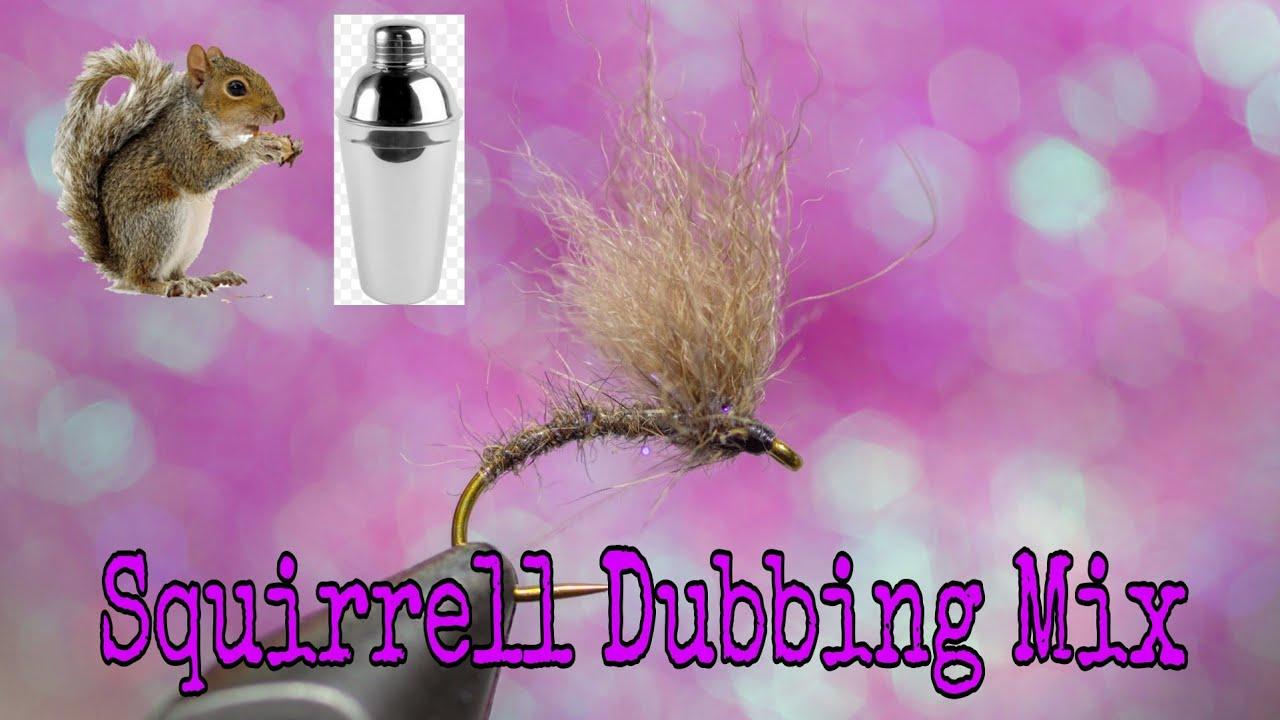 Squirrel-Dubbing-Mix