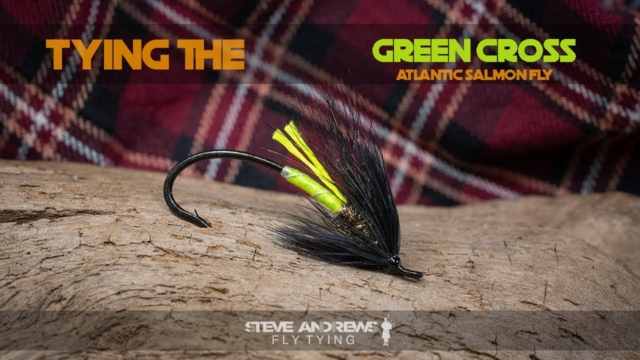 Tying-The-Green-Cross-Atlantic-Salmon-Fly-with-Steve-Andrews