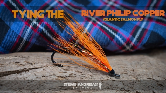 Tying-The-River-Philip-Copper-Atlantic-Salmon-Fly-with-Steve-Andrews