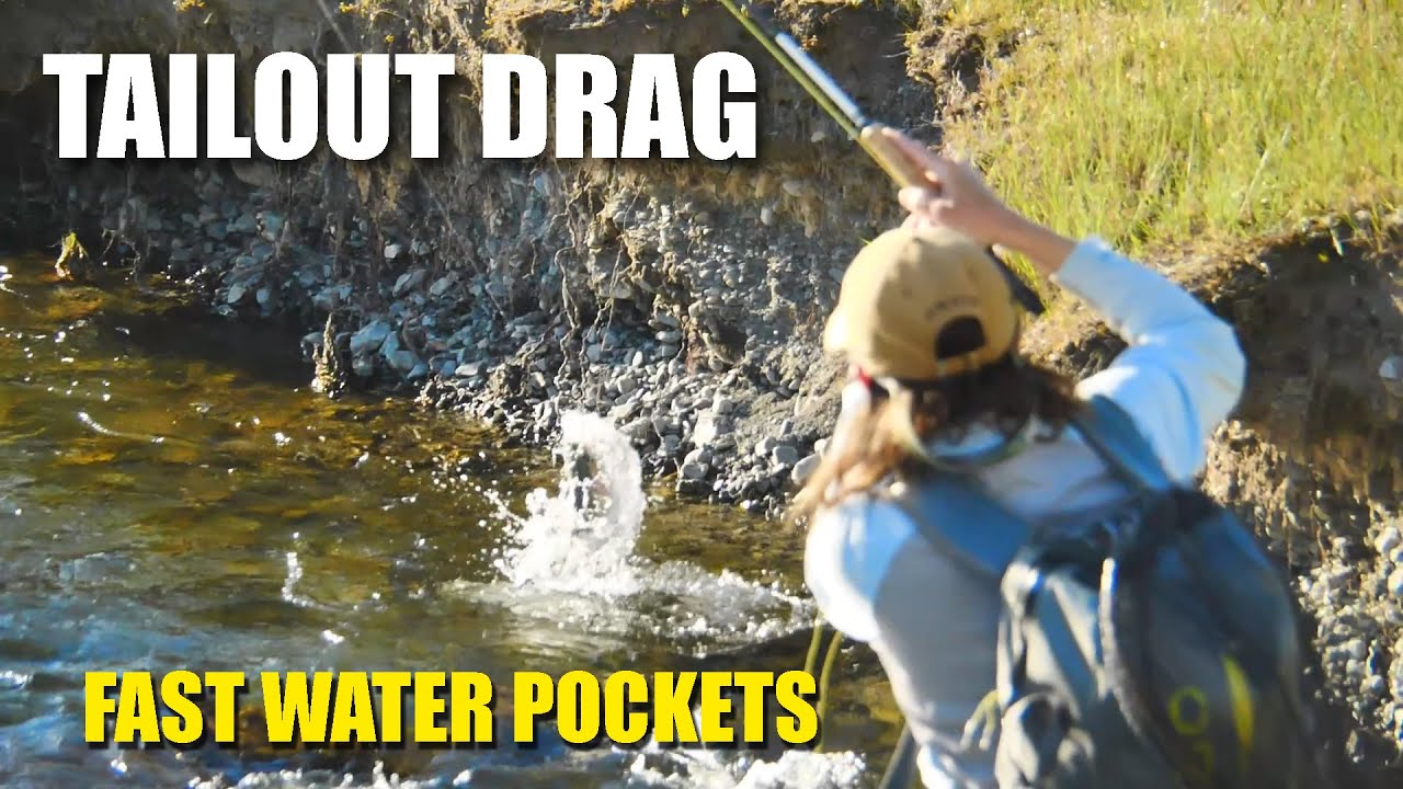 Dealing-with-Tailout-Drag-in-Fast-Pocket-Water