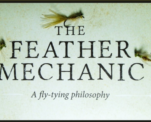 The-Feather-Mechanic-A-fly-tying-philosophy