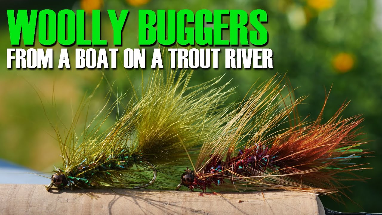 Fly-Fishing-Woolly-Buggers-From-A-Boat-How-amp-Where-in-a-River-to-Fly-Fish-Woolly-Buggers