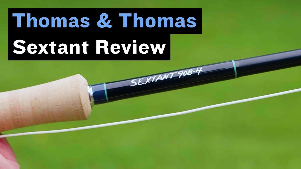 Thomas-amp-Thomas-Sextant-Fly-Rod-Review