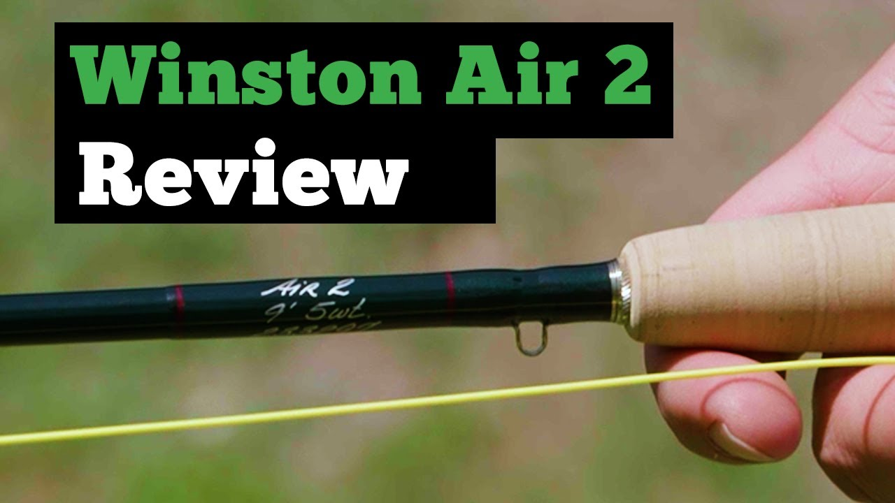 Winston-Air-2-Fly-Rod-Review-Worth-the-Money